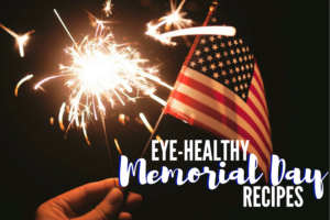 Eye-Healthy Memorial Day Recipes