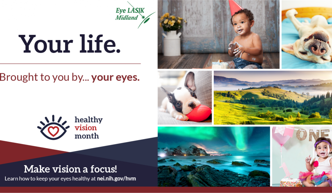 Healthy Vision Month: What you Need to know