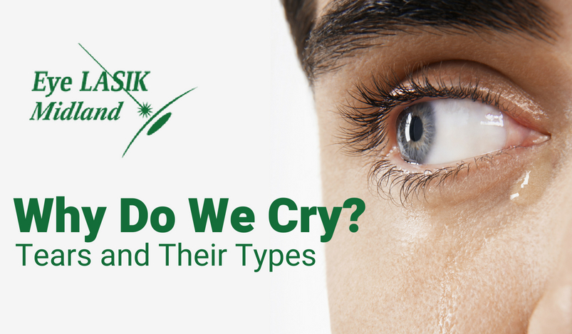 Why Do We Cry: Tears and Their Types